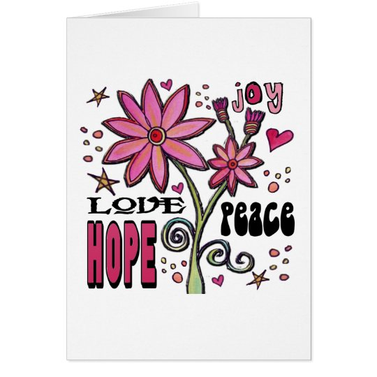 Peace Love Hope and Flowers Card