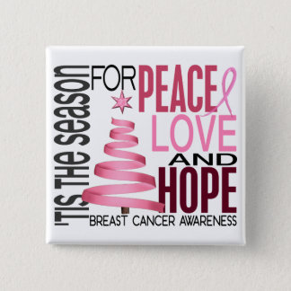 Peace Love Hope Christmas Holiday Breast Cancer 15 Cm Square Badge