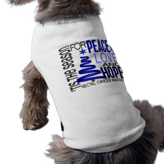 Peace Love Hope Christmas Holiday Rectal Cancer Dog T Shirt