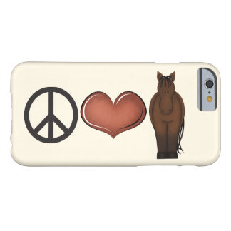 Peace Love Horse iPhone 6 Case Barely There iPhone 6 Case