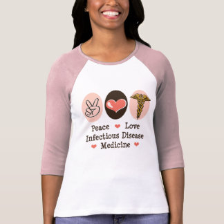 Peace Love Infectious Disease Medicine Raglan Tee
