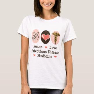 Peace Love Infectious Disease Medicine T shirt