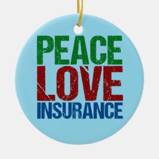 Peace Love Insurance Christmas Ornament