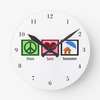 Peace Love Insurance Round Clock