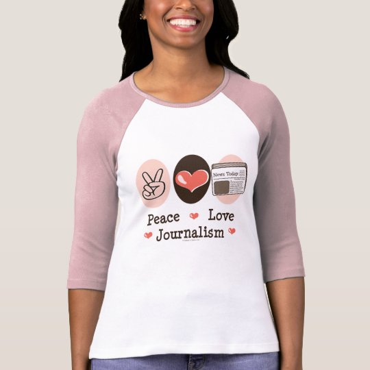Peace Love Journalism Raglan Tee