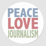 Peace Love Journalism Round Stickers