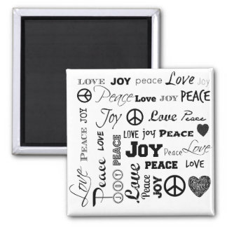 Peace Love Joy - Black and White Magnet