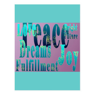 Peace, Love, Joy, Fulfillment, Bright Future Postcard