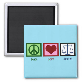 Peace Love Justice Square Magnet