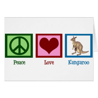 Peace Love Kangaroo Card