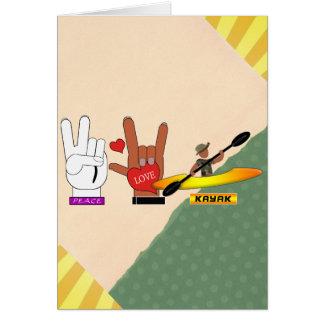 PEACE LOVE KAYAK GREETING CARD