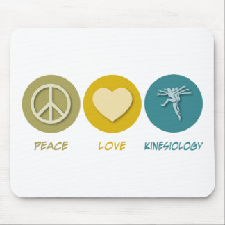 Peace Love Kinesiology Mouse Mat
