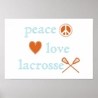 Peace Love Lacrosse Poster