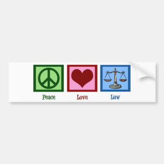 Peace Love Law Bumper Sticker