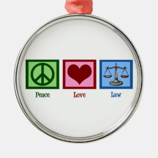Peace Love Law Silver-Colored Round Decoration