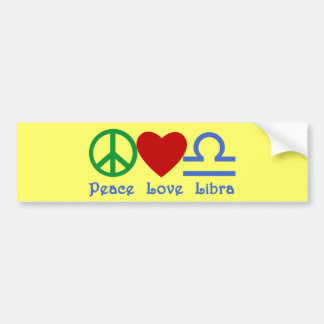 Peace Love Libra Zodiac Products Bumper Sticker