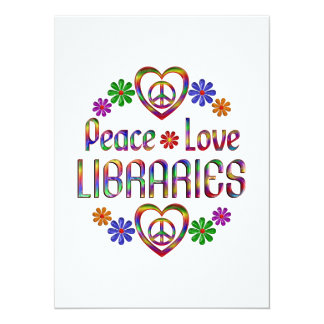 Peace Love Libraries Invites