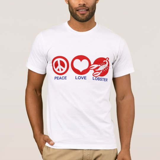 Peace Love Lobster T-Shirt