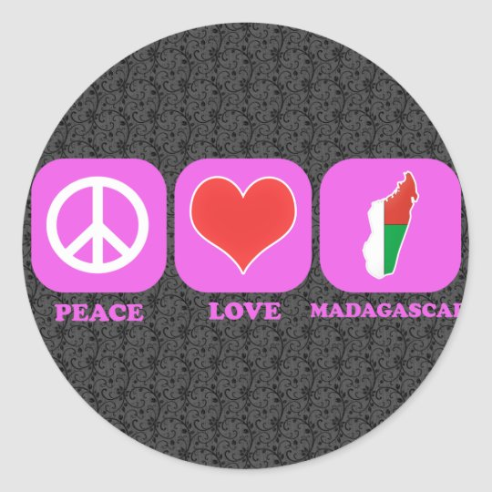 Peace Love Madagascar Classic Round Sticker