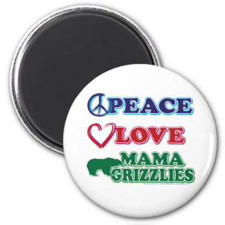 Peace-Love-Mama-Grizzlies 6 Cm Round Magnet