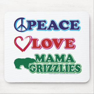 Peace-Love-Mama-Grizzlies Mousepads