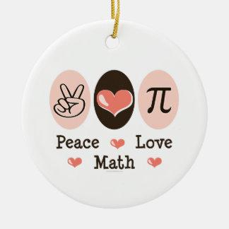 Peace Love Math Ornament