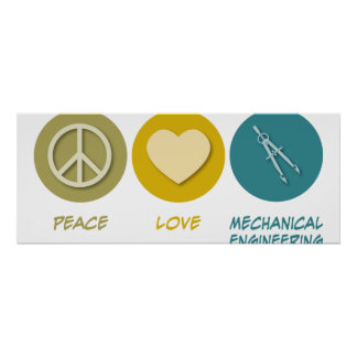 Peace Love Mechanical Engineering Poster