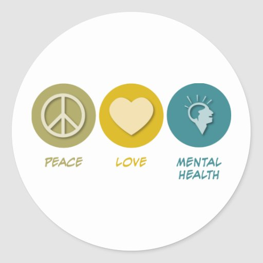 Peace Love Mental Health Round Stickers