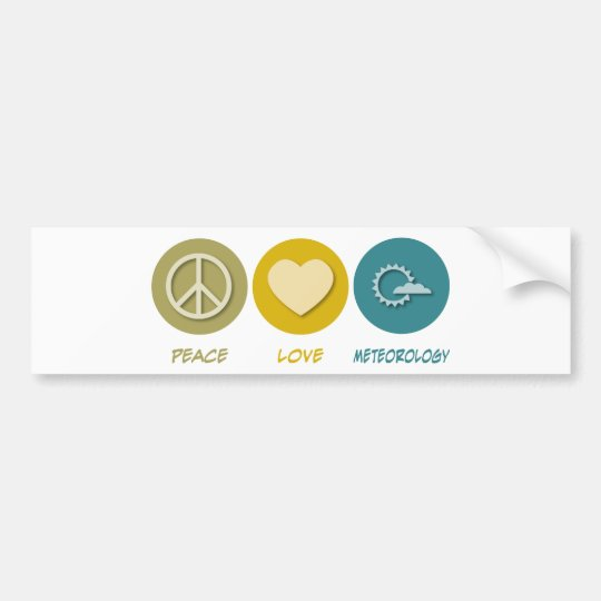 Peace Love Meteorology Bumper Sticker