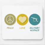 Peace Love Military Science Mouse Mats