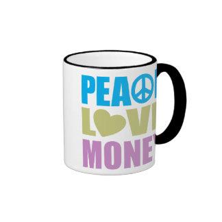 Peace Love Money Coffee Mug