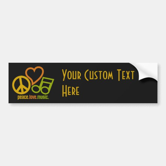 Peace Love Music custom text & color bumpersticker Bumper Sticker