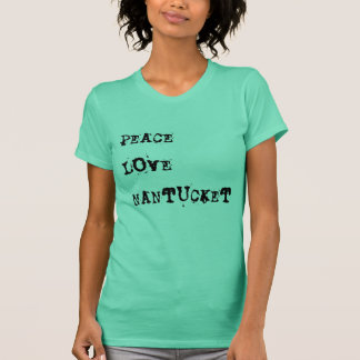 Peace Love Nantucket T-Shirt