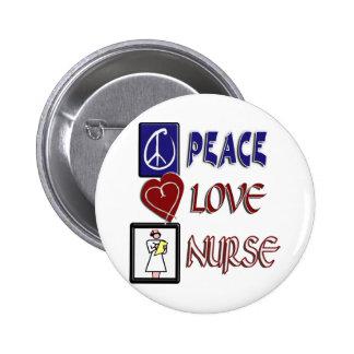 PEACE LOVE NURSE 6 CM ROUND BADGE