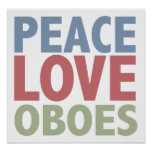 Peace Love Oboes Poster