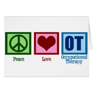 Peace Love Occupational Therapy Card