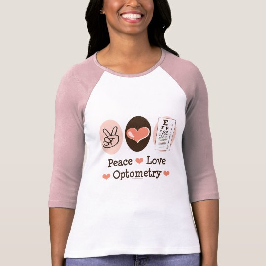 Peace Love Optometry Optometrist Raglan T-shirt