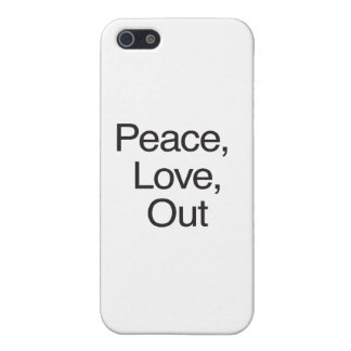 Peace Love Out Case For iPhone 5/5S