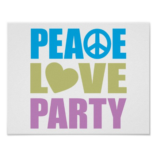 Peace Love Party Poster