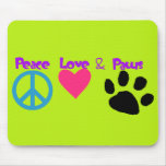 Peace Love & Paws Mouse Pad