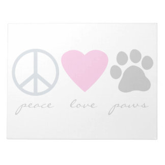 Peace Love Paws Notepad