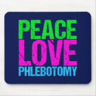 Peace Love Phlebotomy Mouse Mat