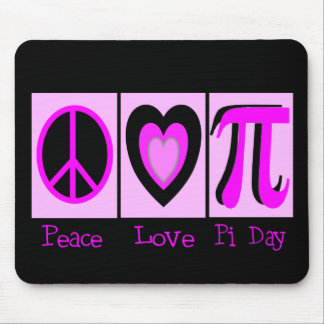 Peace Love Pi Day PINK Gifts Mousepad
