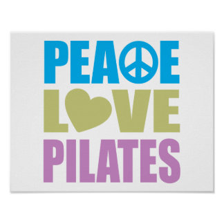 Peace Love Pilates Poster