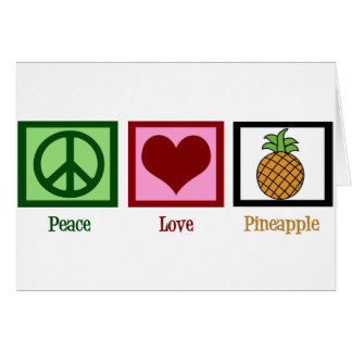 Peace Love Pineapple Card