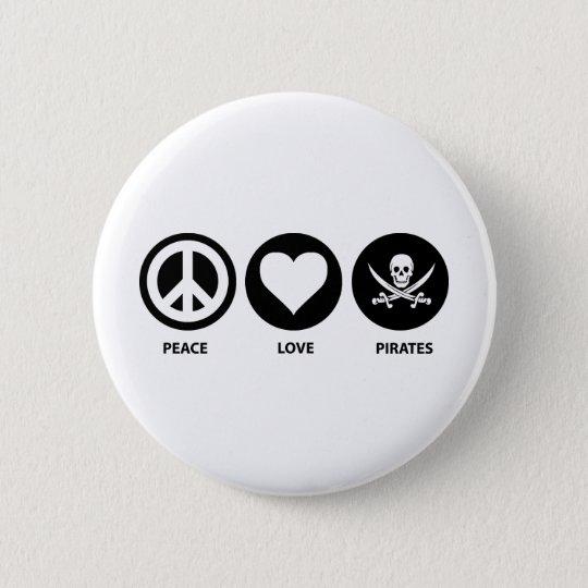 Peace Love Pirates 6 Cm Round Badge