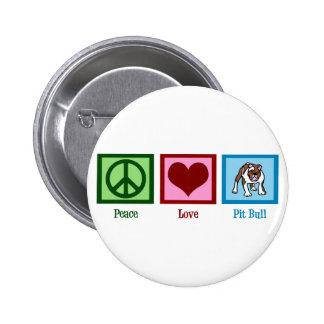 Peace Love Pit Bull 6 Cm Round Badge