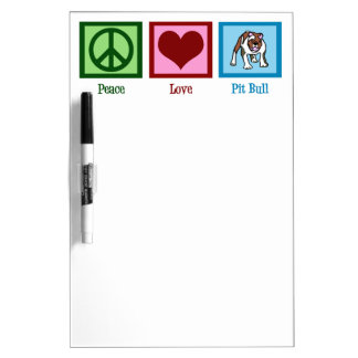 Peace Love Pit Bulls Dry Erase Board
