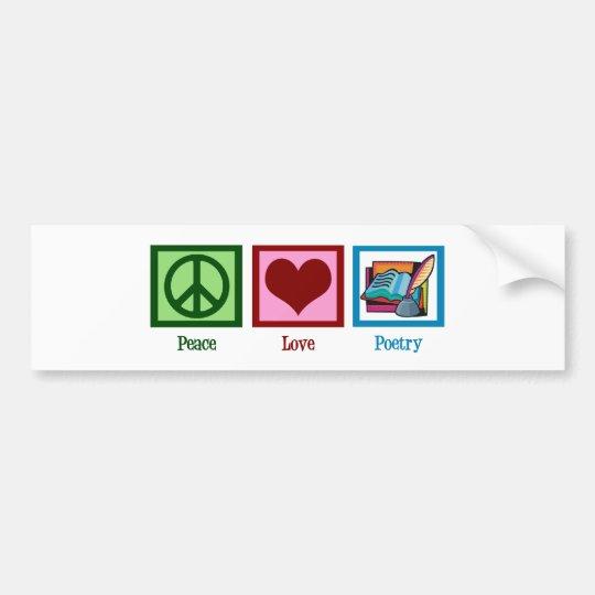 Peace Love Poetry Bumper Sticker