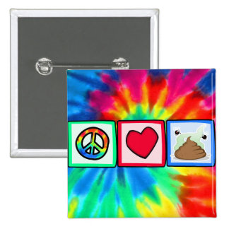 Peace, Love, Poop 15 Cm Square Badge